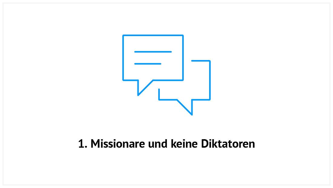 1. Missionare und keine Diktatoren