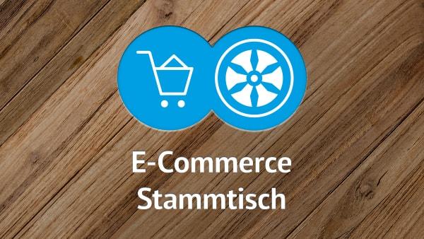 E-Commerce Stammtisch