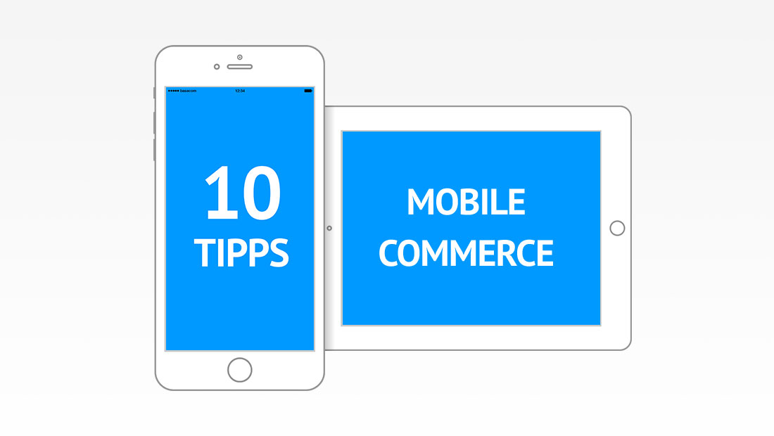 10 Tipps Mobile Commerce