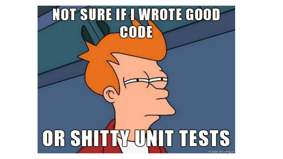 Not sure if I wrote good code or shitty unit tests