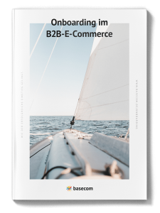 Onboarding im B2B-E-Commerce