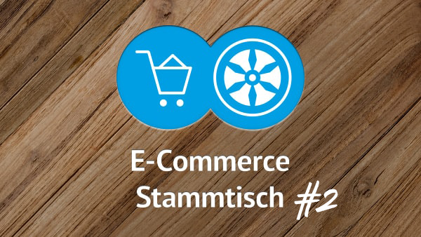 E-Commerce Stammtisch #2