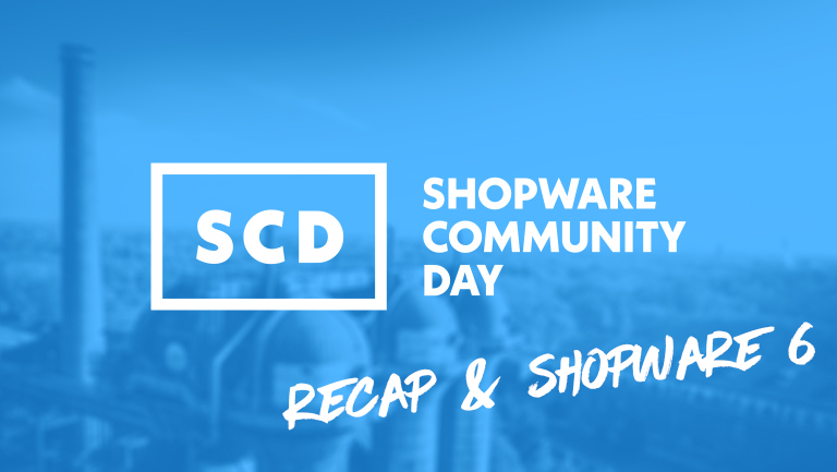 Shopware Community Day Recap & Shopware 6