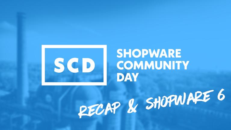 Shopware Community Day Recap & Shopware 6